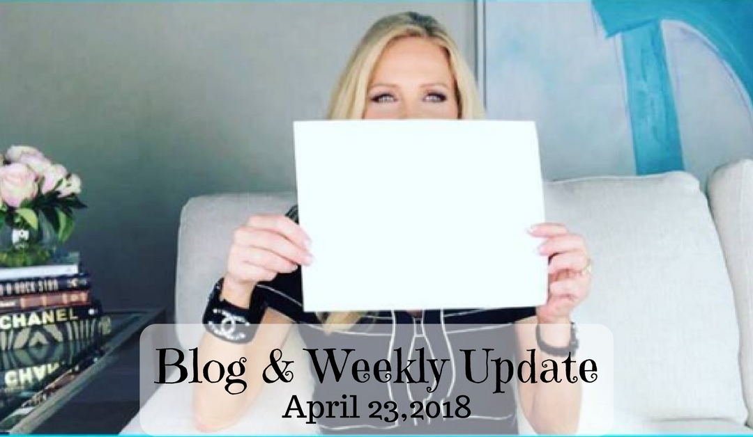 Blog & Weekly Update April 23, 2018