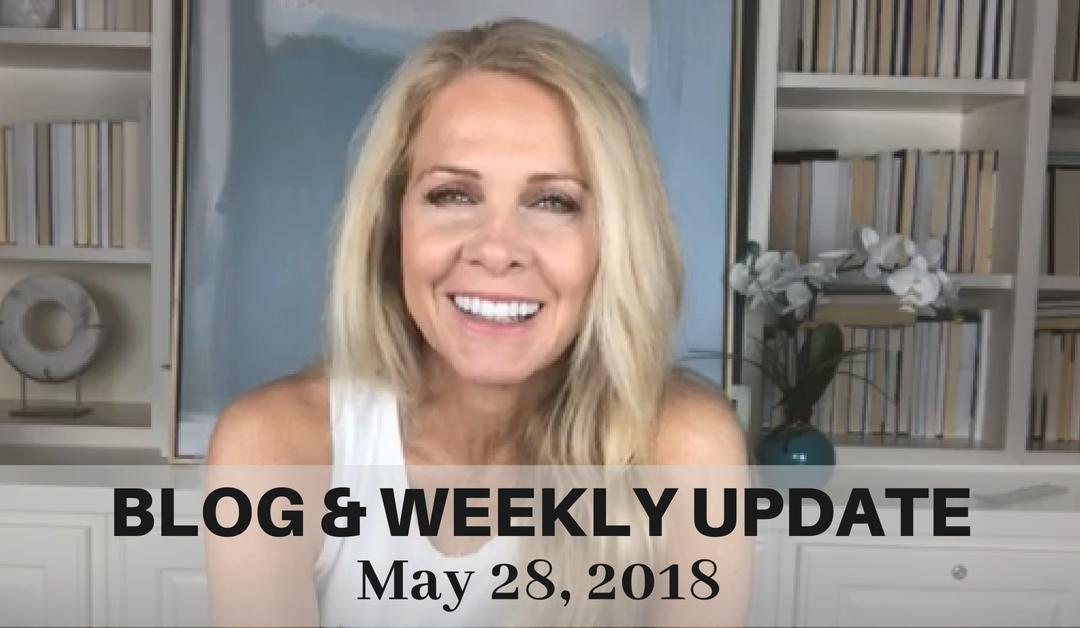 Blog & Weekly Update May 28, 2018