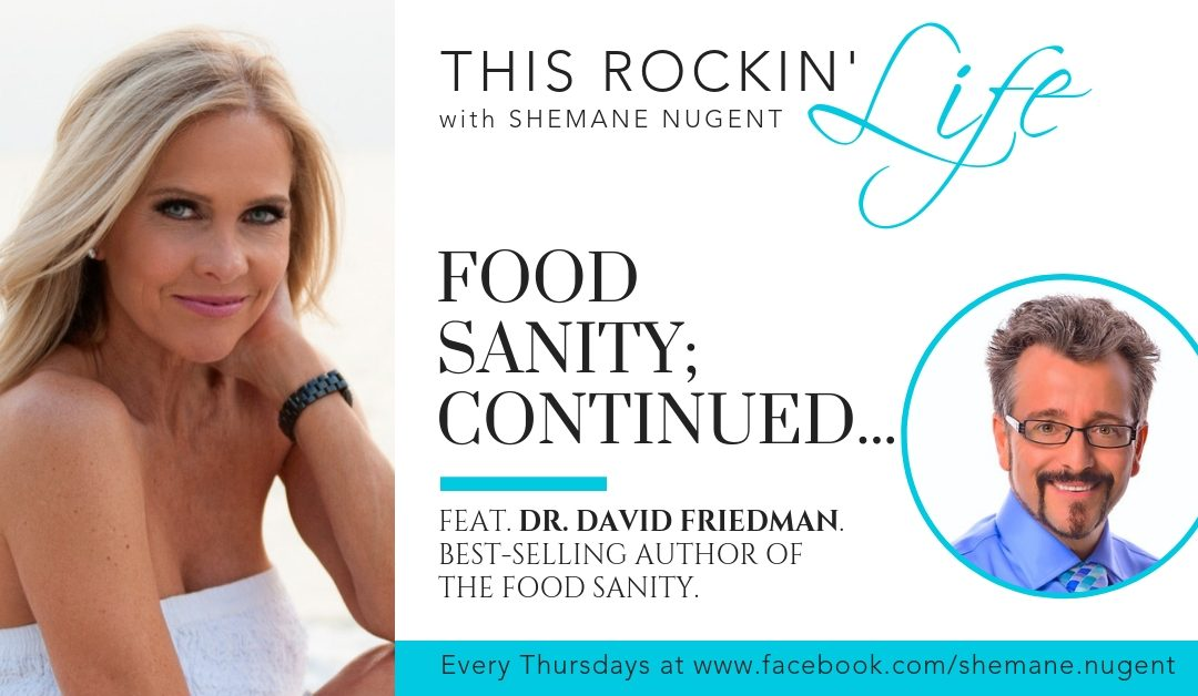 019: Food Sanity; Continued…