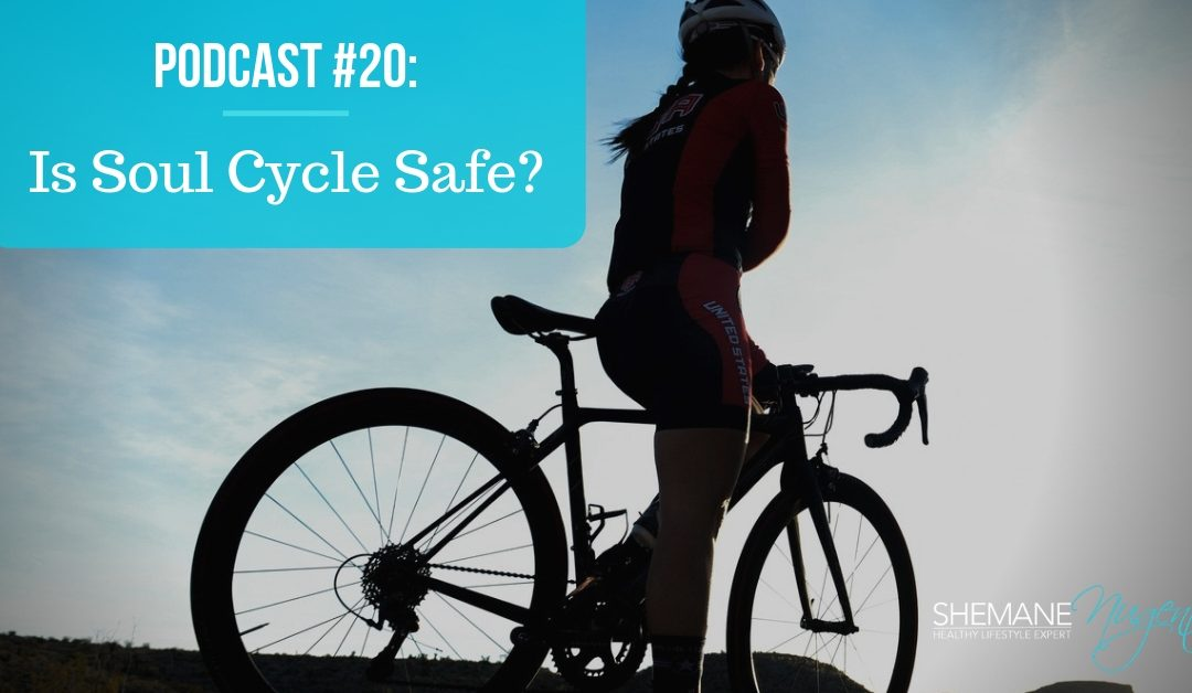 20: Is Soul Cycle Safe?