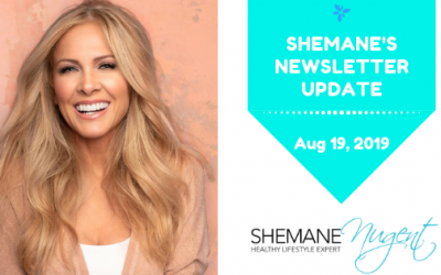 Shemane's Newsletter Update – August 19, 2019