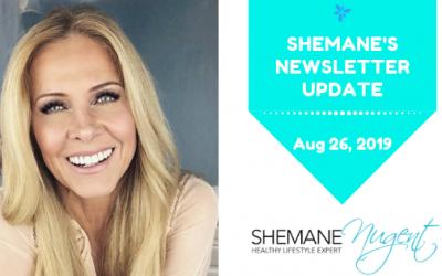 Shemane's Newsletter Update – August 26, 2019