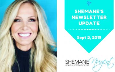 Shemane's Newsletter Update – September 2, 2019