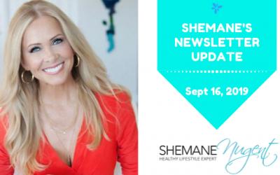 Shemane's Newsletter Update – September 16, 2019
