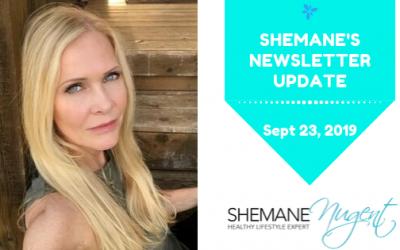 Shemane's Newsletter Update – September 23, 2019