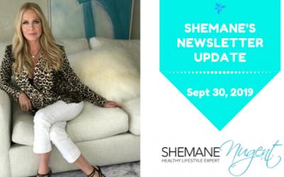 Shemane's Newsletter Update – September  30, 2019