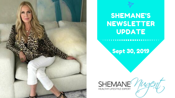 Shemane's Newsletter Update – September  30, 2019