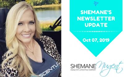 Shemane's Newsletter Update – October 7, 2019