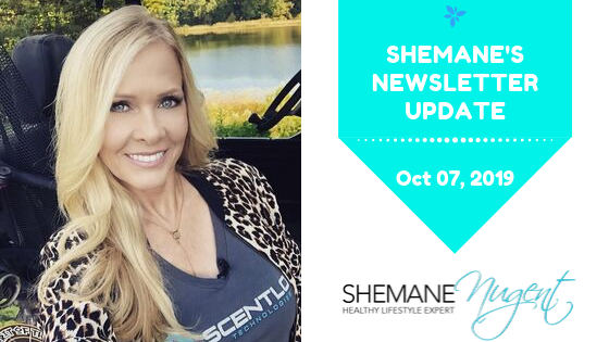 Shemane's Newsletter Update – October 7, 2019