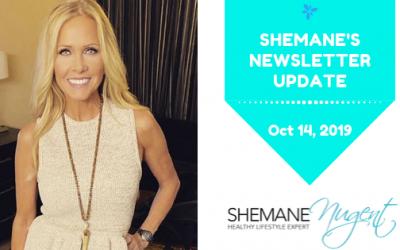 Shemane's Newsletter Update – October 14, 2019