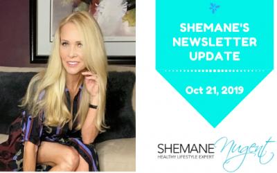 Shemane's Newsletter Update – October 21, 2019