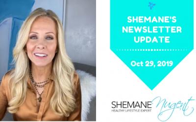 Shemane's Newsletter Update – October 29, 2019