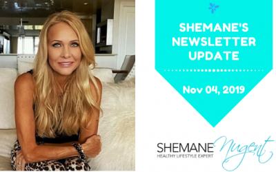 Shemane's Newsletter Update – November 4, 2019