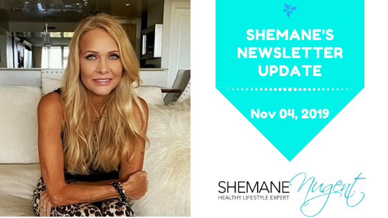 Shemane's Newsletter Update – November 4, 2019