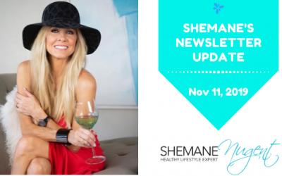 Shemane's Newsletter Update – November 11, 2019