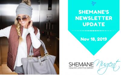 Shemane's Newsletter Update – November 18, 2019