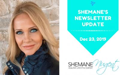 Shemane's Newsletter Update – December 23, 2019