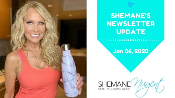 Shemane's Newsletter Update – January 6, 2019