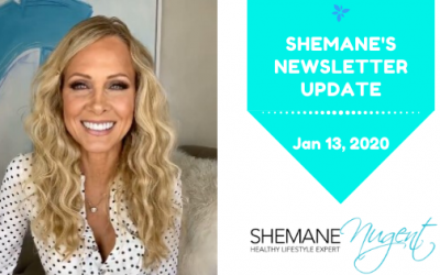 Shemane's Newsletter Update – January 13, 2020