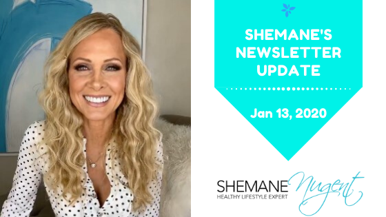 Shemane's Newsletter Update – January 13, 2020