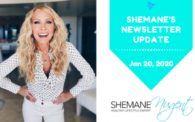 Shemane's Newsletter Update – January 20, 2020