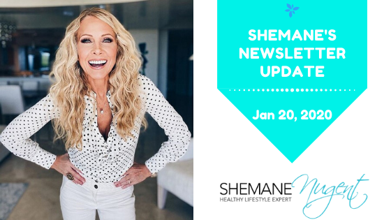 Shemane's Newsletter Update – January 20, 2020