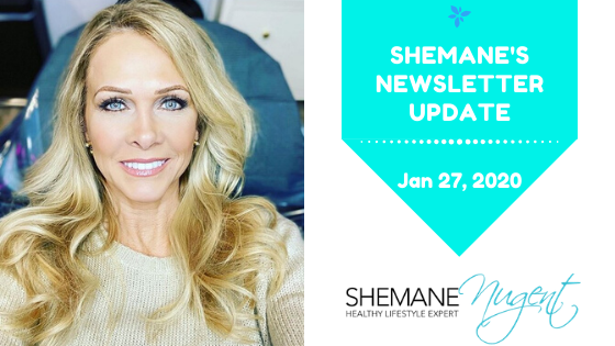 Shemane's Newsletter Update – January 27, 2020