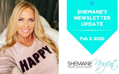 Shemane's Newsletter Update – February 3, 2020