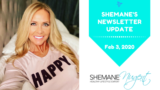 Shemane's Newsletter Update – February 3, 2020