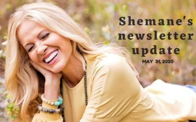 Shemane's Newsletter Update – May 31, 2020