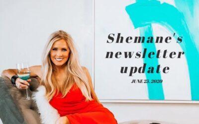 Shemane's Newsletter Update – June 25 2020