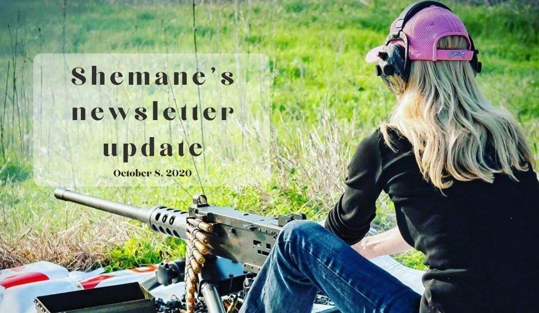 Shemane's Newsletter Update – October 8, 2020