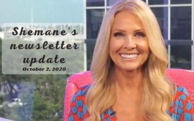 Shemane's Newsletter Update – October 2, 2020