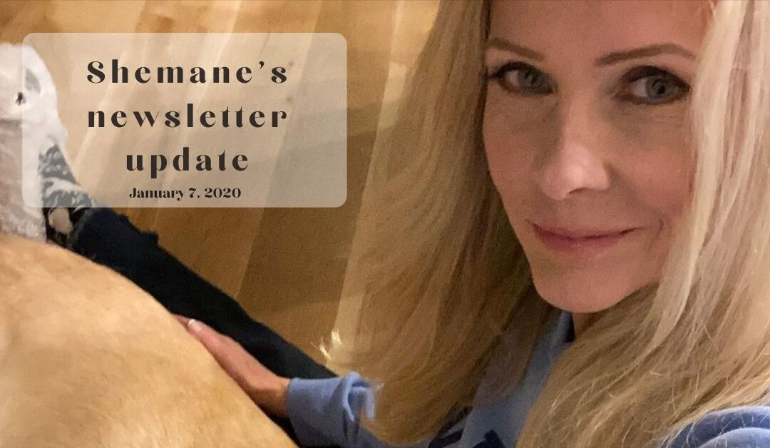 Shemane's Newsletter Update – January 7, 2021